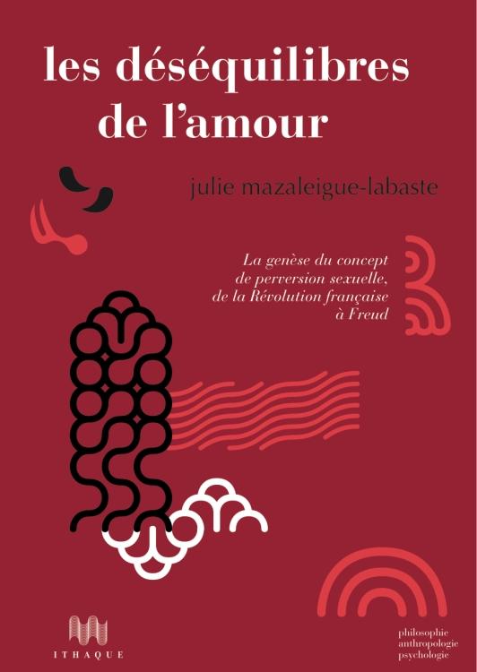 Déséquilibres de l'amour Livre Mazaleigue-Labaste